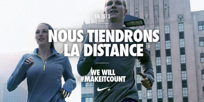 En 2013 We Will #MAKEITCOUNT avec Nike+