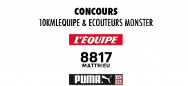#CONCOURS : 1 dossard 10km l'Equipe + écouteurs Monster iSport SuperSlim